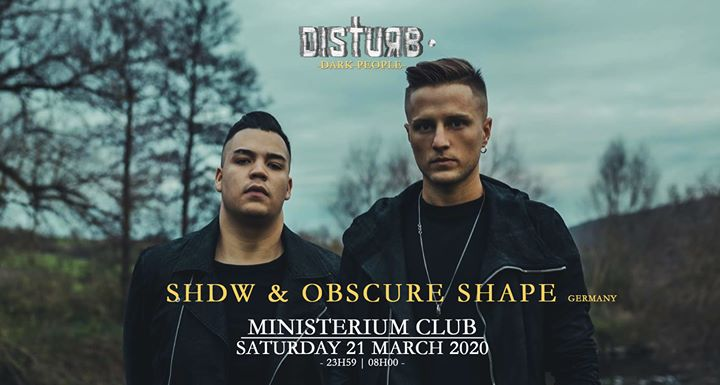 SHDW & Obscure Shape | Disturb • Dark People (POSTPONED)