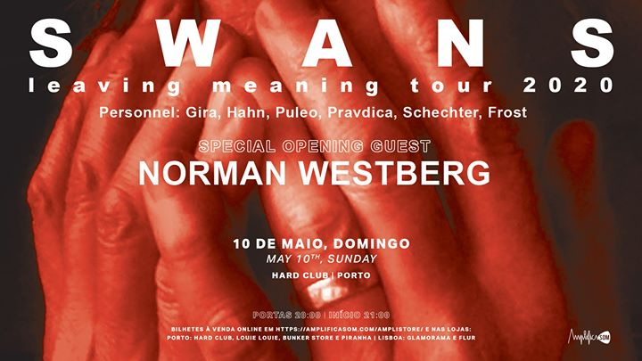 Rescheduled to 28.03.21**Swans + Norman Westberg**
