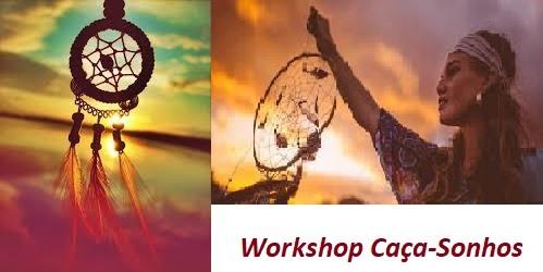 Workshop Caça-sonhos