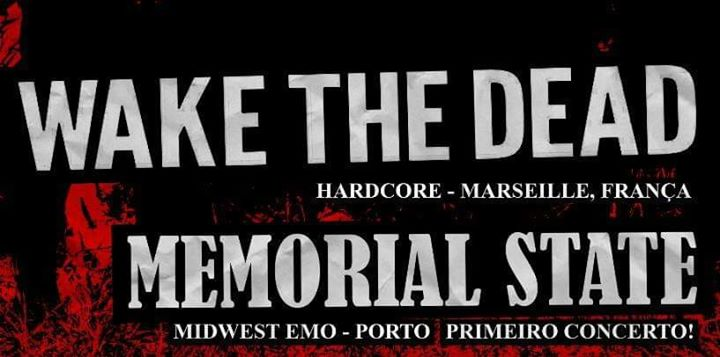Wake The Dead / Memorial State (HC & Midwest Emo) - Metalpoint
