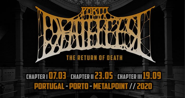 Porto Deathfest 2020 - The Return of Death