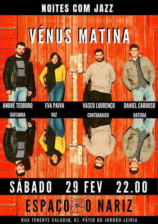 Vénus Matina (Concerto) - O Nariz Teatro