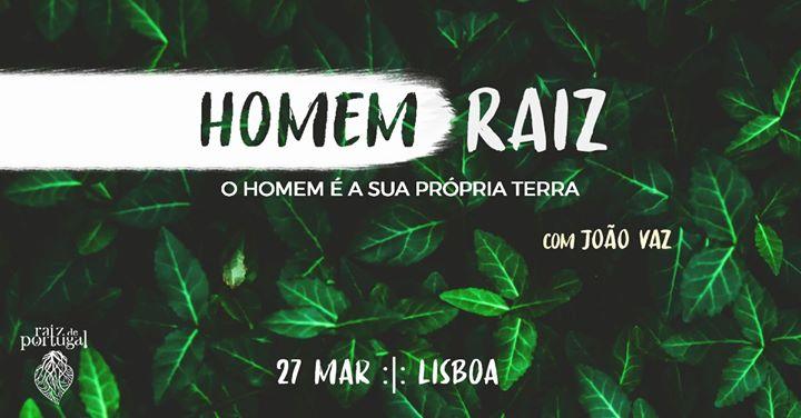 Homem Raiz - Círculo de Homens | Lisboa