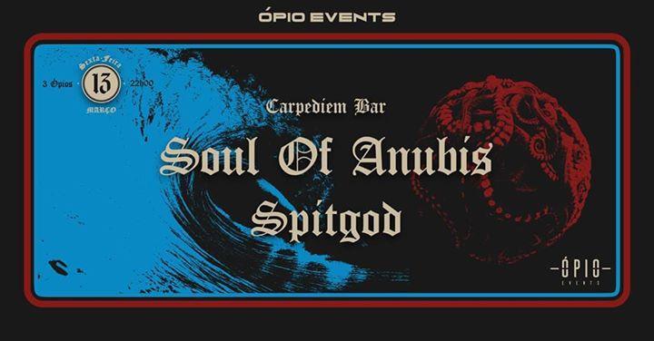 Soul of Anubis & Spitgod | Carpe Diem