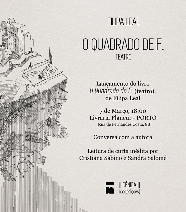 Lançamento do livro 'O Quadrado de F.' (teatro), de Filipa Leal
