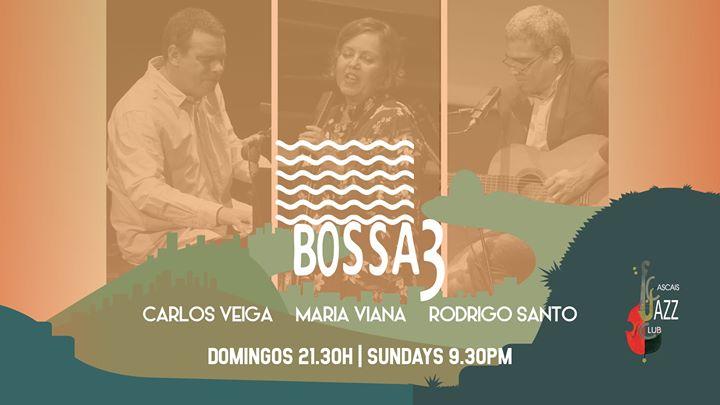 Bossa3 Maria Viana v Carlos Veiga p e voz Rodrigo Santo gt e v