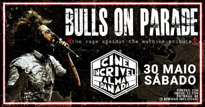 Bulls on Parade - Cine Incrível Alma Danada