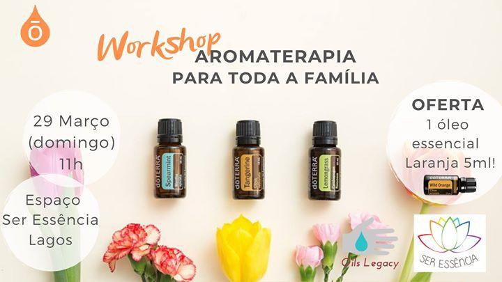 Workshop Aromaterapia para toda a Família - Lagos (Algarve)