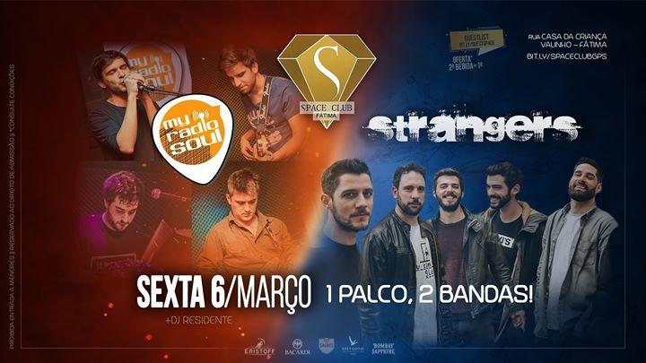 My Radio Soul •vs• Strangers :: 1 palco, 2 bandas