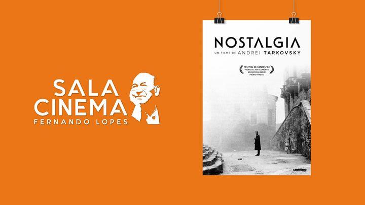 Nostalgia - Cinema Fernando Lopes