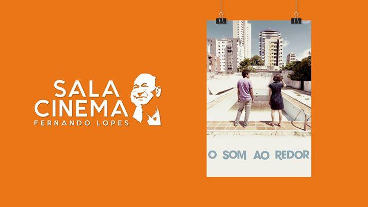 O som ao redor - Cinema Fernando Lopes