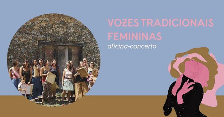 Vozes Tradicionais Femininas | oficina-concerto