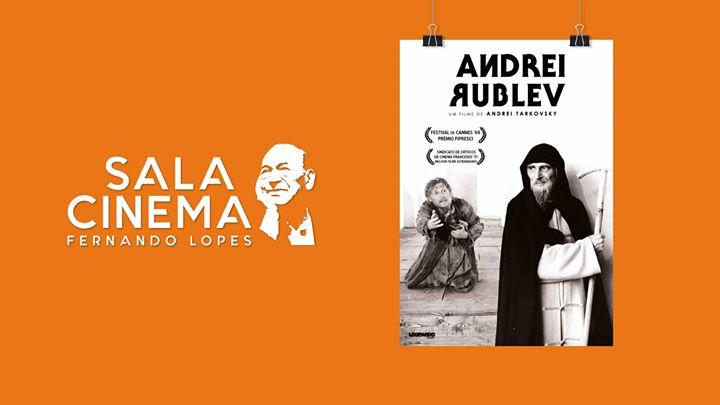 Andrei Rublev - Cinema Fernando Lopes