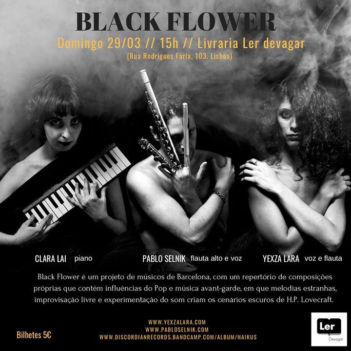 Cancelado _ BLACK Flower na Livraria Ler Devagar