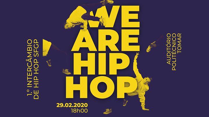 We Are Hip Hop - 1º Intercâmbio de Hip Hop da SFGP
