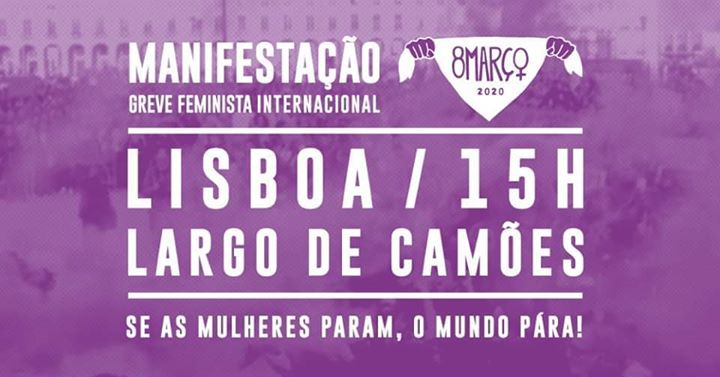 8M Lisboa: Manifestação | Greve Feminista Internacional