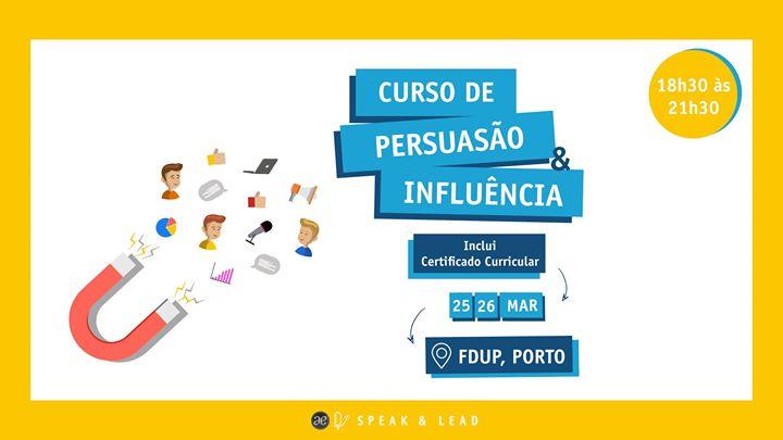 Curso Persuasão & Influência - Porto - FDUP