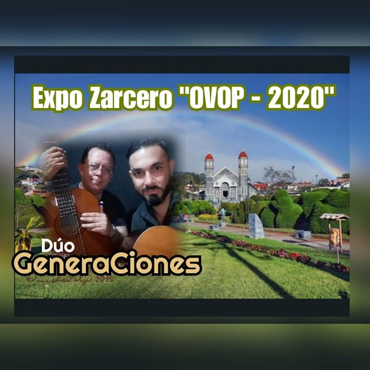 """Concierto Dúo GeneraCiones / Expo Zarcero """"OVOP - 2020"""""""