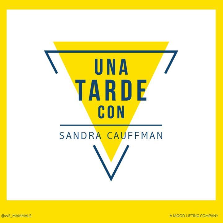 Una Tarde Con Sandra Cauffman