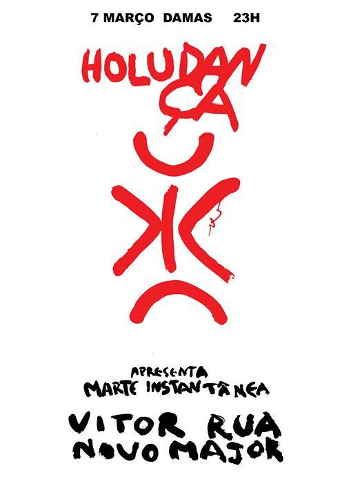 Holudança #4: Vítor Rua + Novo Major