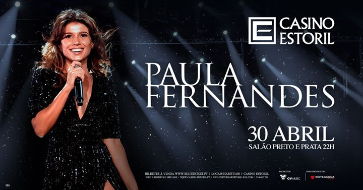 Paula Fernandes - Casino Estoril