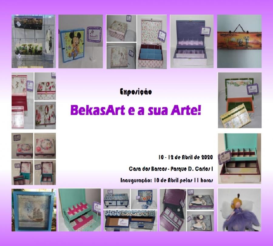 Exposição BekasArt e a sua Arte!
