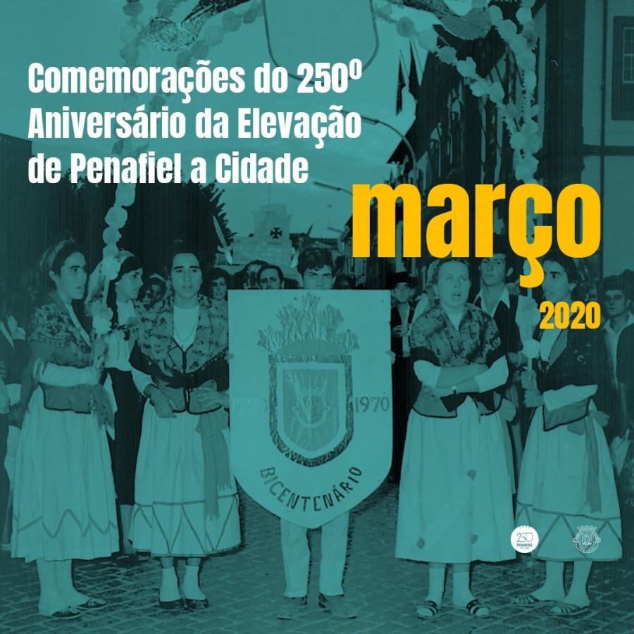 250.º Aniversário da Elevação de Penafiel a Cidade