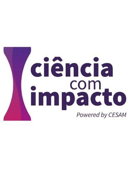 Ciência com Impacto | Apresentação Pública do Projeto