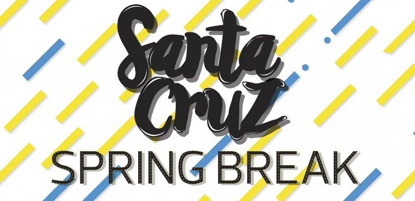 Santa Cruz Spring Break