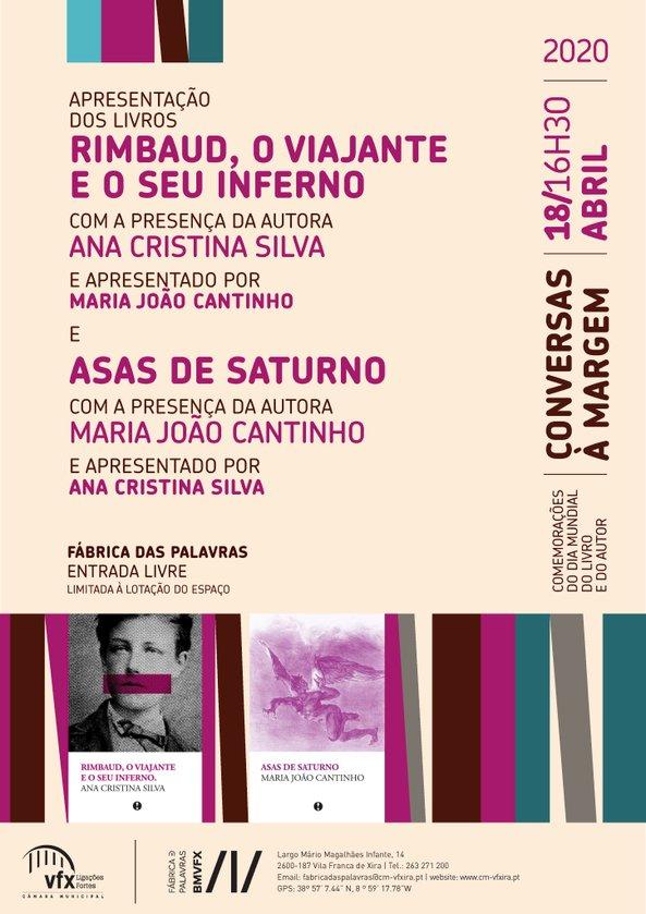 Apresentação dos livros 'Rimbaud, o Viajante e o seu Inferno' e 'Asas de Saturno'