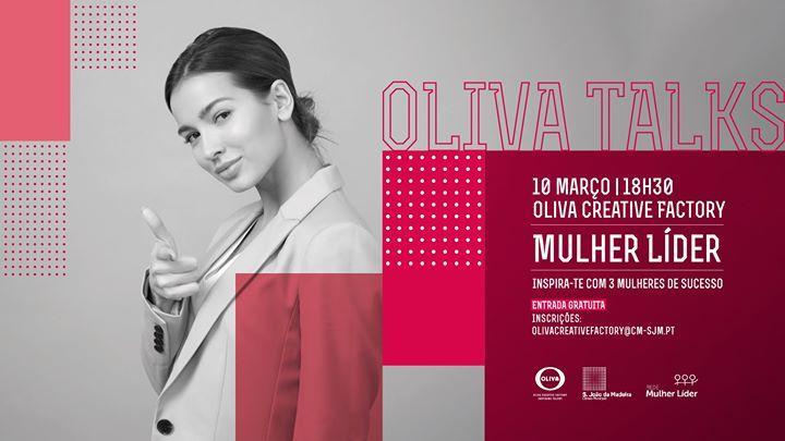 OLIVA Talks   Mulher líder