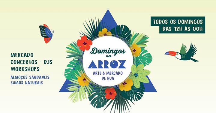Adiado / Postponed :: Domingos no Arroz - Arte & Mercado de Rua