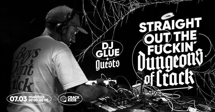 CRACK ft. DJ Glue