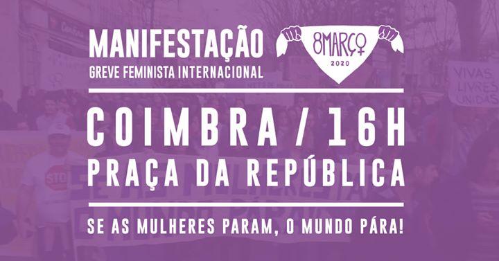 8M Coimbra: Manifestação | Greve Feminista Internacional