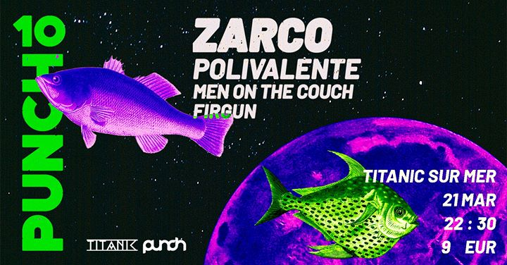 Punch Sessions: Zarco, Men on the Couch, Polivalente, Firgun