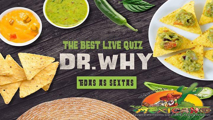 Dr.Why Madeira Live Quiz @Cantina El Mexicano