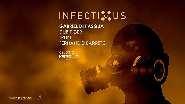 Infectious w/ Gabriel Di Pasqua
