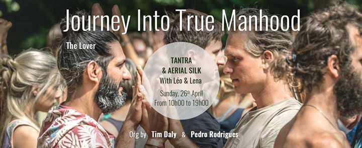 Tantra and Aerial Silk, The Lover - Journey into True Manhood