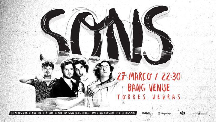 SONS (Bélgica) @Bang Venue | Portugal