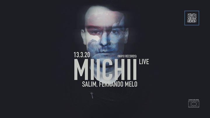 Antik presenta: Miichii (live)