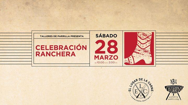 Taller de Parrilla: Celebración Ranchera