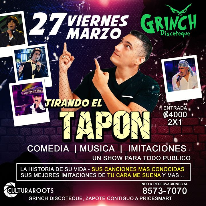 Viernes 27 marzo - Tirando El TAPON - Grinch (zapote)