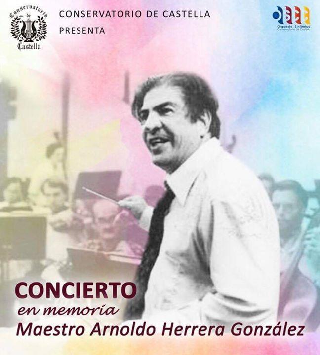 """Concierto en Memoria """"Maestro Arnoldo Herrera González"""""""