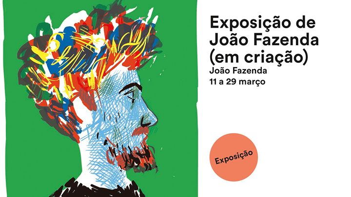 Cancelada* Exposição de João Fazenda