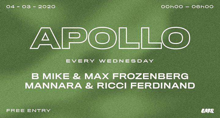 Apollo w/ B Mike & Max Frozenberg + Mannara & Ricci Ferdinand