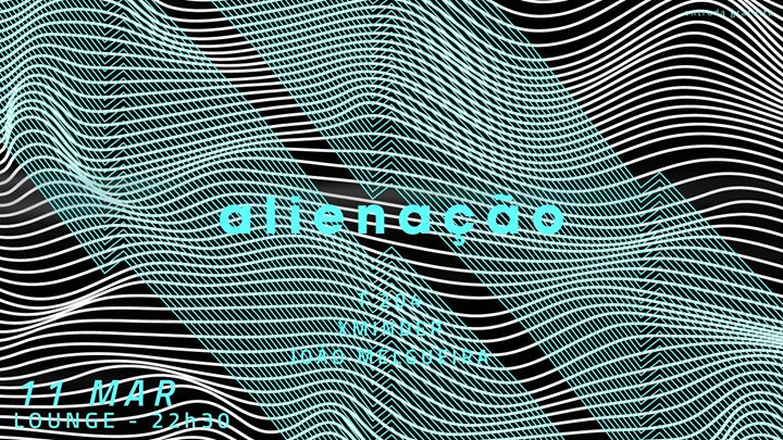 Alienação | Lounge #21