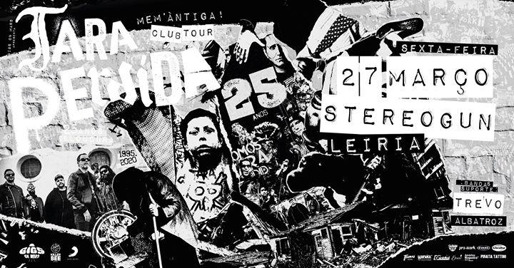 Tara Perdida - 25 Anos Club Tour | Leiria