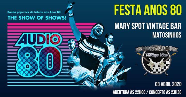 Audio 80 - FESTA ANOS 80