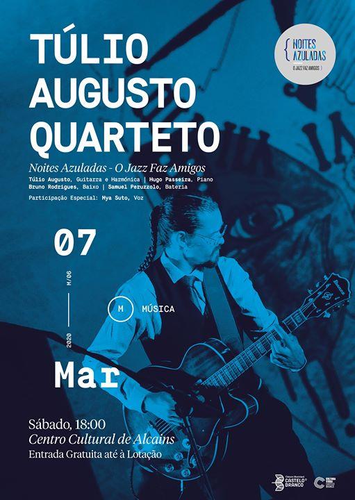 Túlio Augusto Quarteto - Centro Cultural de Alcains