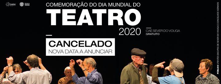 Celebração do Dia Mundial do Teatro- Nova data a anunciar